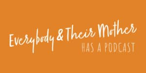 RIGHTEOUS MEDIA LAUNCHES EVERYBODY & THEIR MOTHER (HAS A PODCAST)