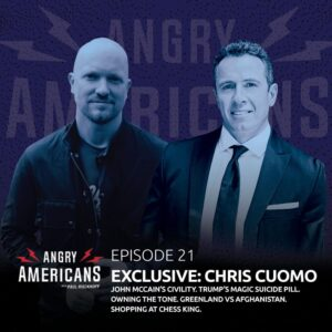 21. Chris Cuomo EXCLUSIVE. John McCain's Civility. Trump's Magic Suicide Pill. Owning The Tone. Greenland vs Afghanistan. Shopping at Chess King.