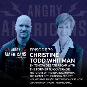 79. Christine Todd Whitman. Sh!tshow Debate Recap with the Former NJ Governor. The Future of the Republican Party. The Impact of The Lincoln Project. Her Message to 9/11 First Responders Now. Grandparenting in the Pandemic.