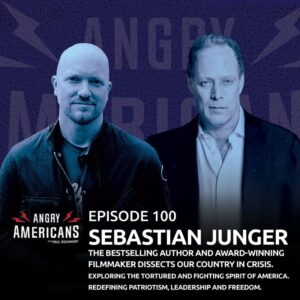 100. Sebastian Junger. The Bestselling Author and Award-Winning Filmmaker Dissects Our Country in Crisis. Exploring the Tortured and Fighting Spirit of America. Redefining Patriotism, Leadership and Freedom. Our Real Super Bowl.