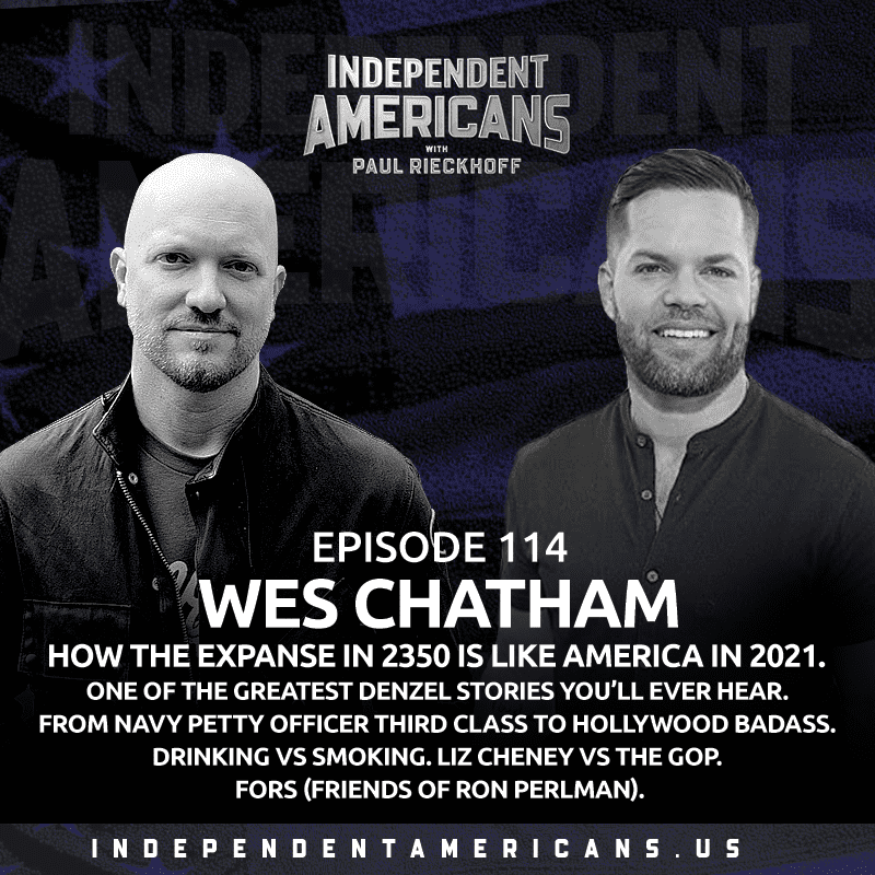 114. Wes Chatham. How The Expanse in 2050 is Like America in 2021. One of the Greatest Denzel Stories You'll Ever Hear. Drinking vs Smoking. From Navy Petty Officer Third Class to Hollywood Badass. FORs (Friends of Ron Perlman). Liz Cheney vs the GOP.