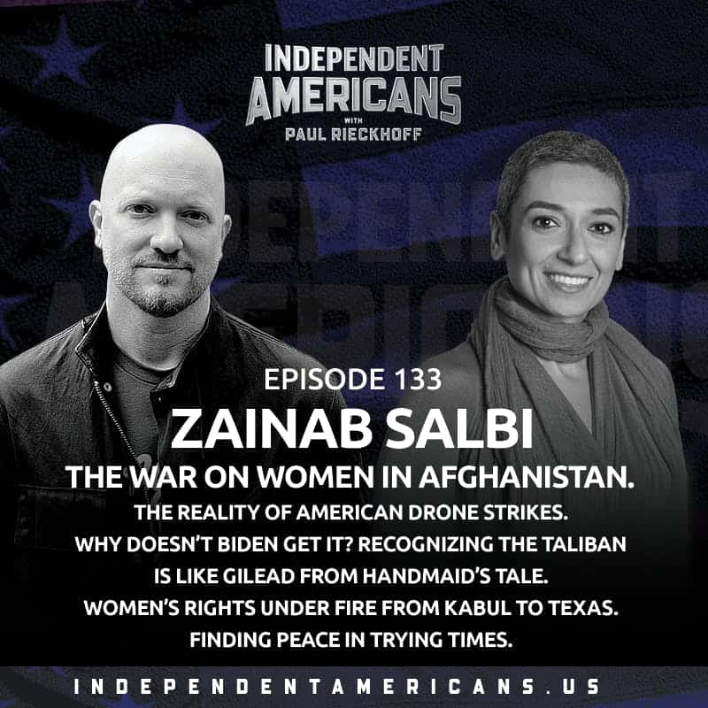 133. Zainab Salbi. The War on Women In Afghanistan. The Reality of American Drone Strikes. Why Doesn't Biden Get It? Recognizing The Taliban Is Like Gilead from Handmaid's Tale. Women's Rights Under Fire From Kabul to Texas. Finding Peace In Trying Times.