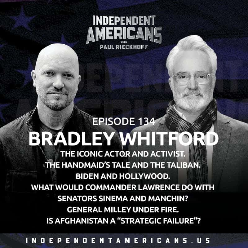 """134. Bradley Whitford. The Iconic Actor and Activist. The Handmaid's Tale and The Taliban. Biden and Hollywood. What Would Commander Lawrence Do With Senators Sinema and Manchin? General Milley Under Fire. Is Afghanistan a """"Strategic Failure""""?"""