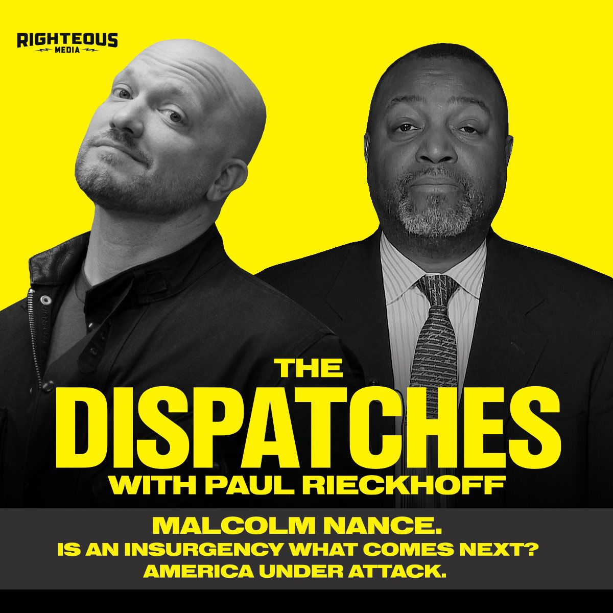 Episode 3: Malcolm Nance. Is An Insurgency What Comes Next? America Under Attack.