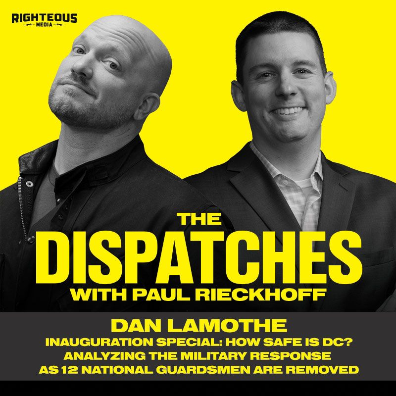 Episode 5: Dan Lamothe. The Washington Post Pentagon Reporter. BREAKING: 12 National Guard Soldiers Removed from Inauguration Duty. How Safe Is DC? Inside the Military Presence in Washington. Screening 25,000 Troops for Extremism.